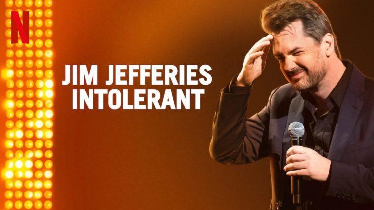 Jim Jefferies: Intolerant Review: An Intolerable Standup!