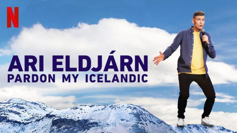 Netflix's Ari Eldjarn: Pardon My Icelandic Review: Sweet, Simple and With Heart