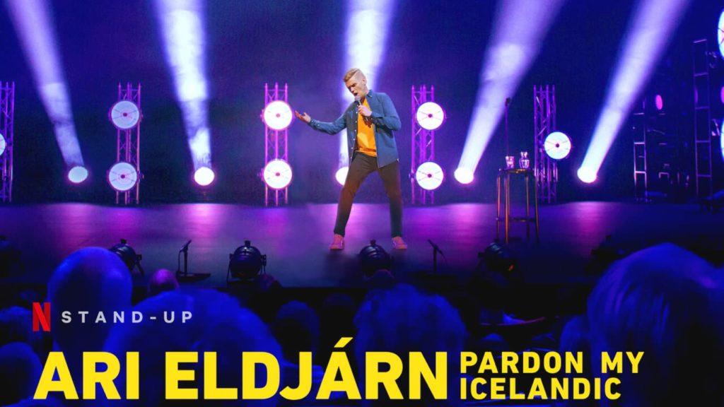 Ari Eldjarn: Pardon My Icelandic