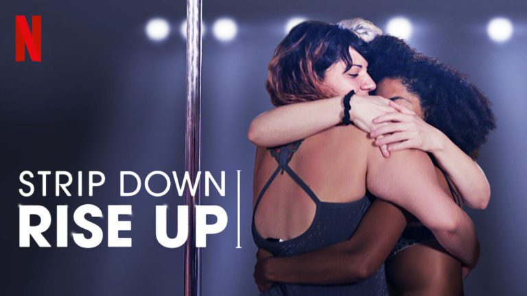 Netflix's Strip Down Rise Up Review: Pole Dancing- Healing And Power