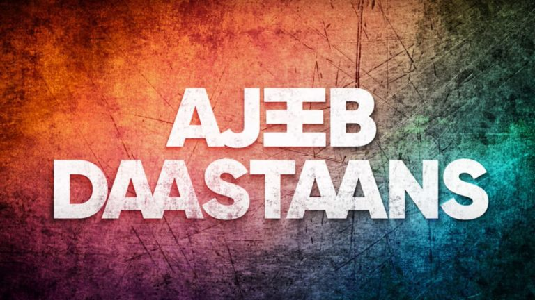 Ajeeb Daastaans Trailer: Get Ready For Some Twisted Love Stories