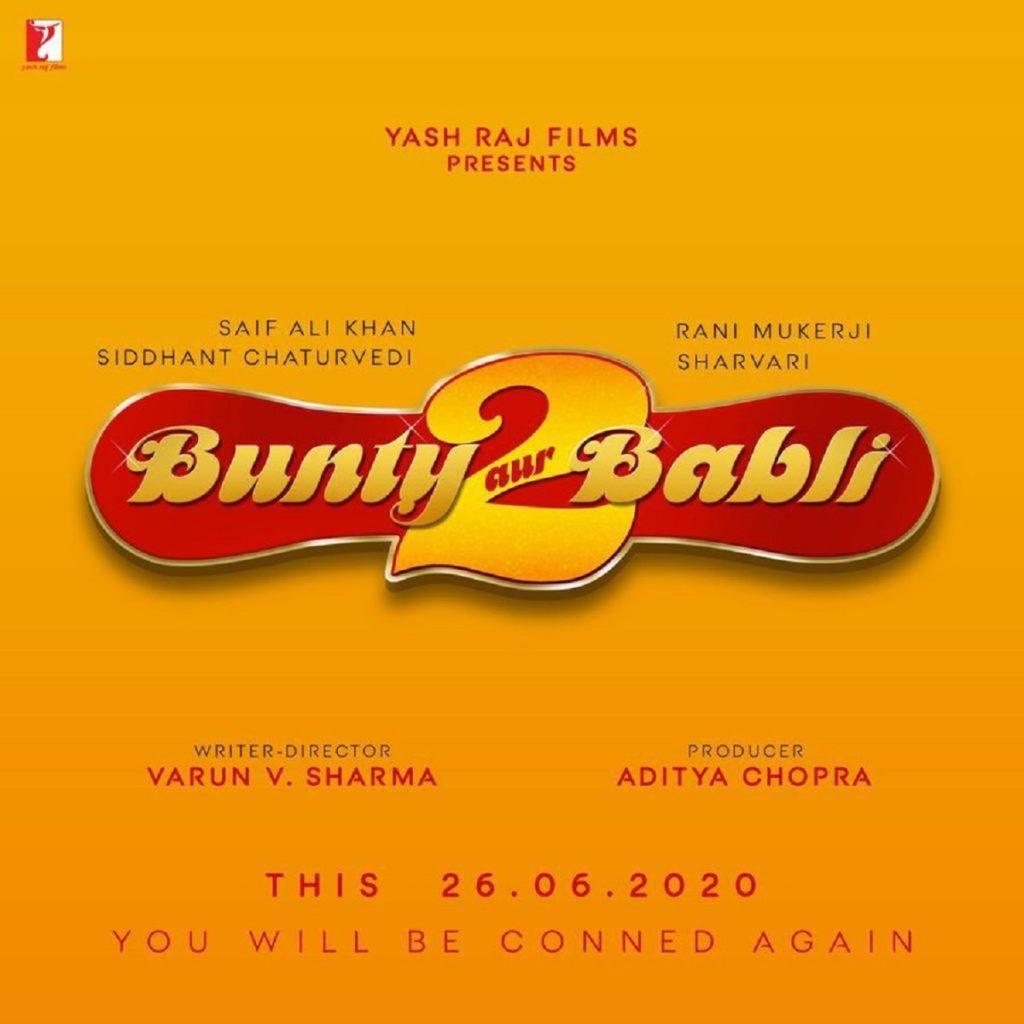 Delayed Bollywood Films: Bunty Aur Babli 2
