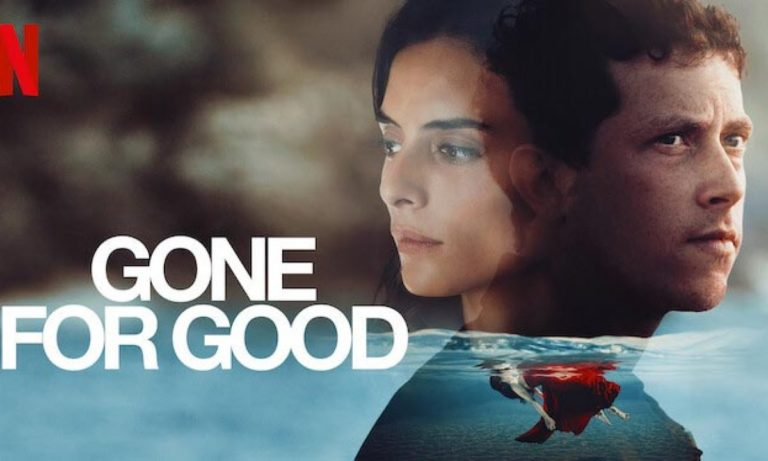 Netflix's Gone for Good Review: Attention Grabbing